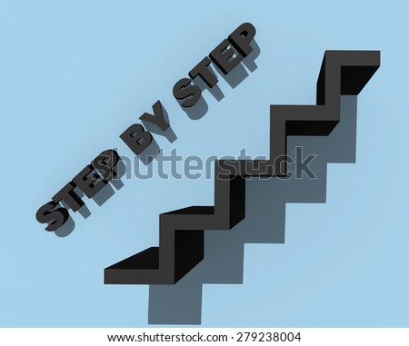 step by step slogan with black stairs on the wall - stock photo