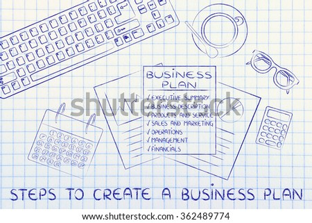 steps to create a business plan: office desk with documents and mixed objects