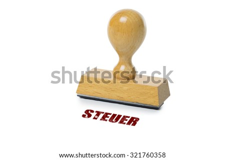 Steuer (German Tax) printed in red ink with wooden Rubber stamp isolated on white background