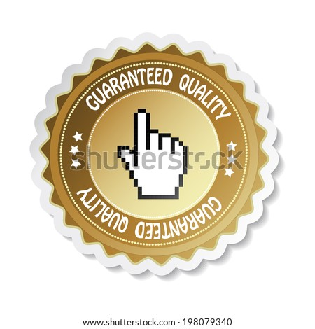 sticker - guaranteed quality label with cursor of hand, golden button