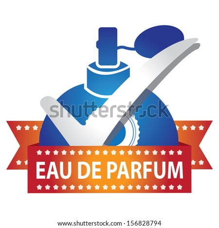Sticker, Label or Badge For Product Information or Product Ingredient Present By Blue Glossy Style Eau De Parfum Spray Bottle Sign With Check Mark Isolated On White Background  - stock photo