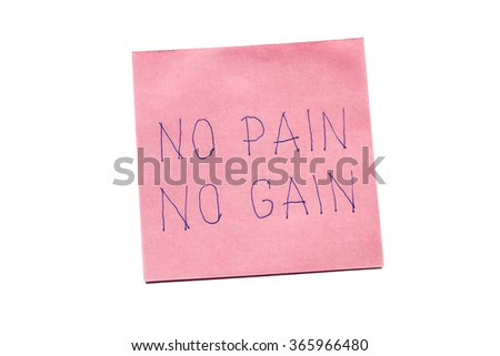 Sticky note with no pain no gain isolated on white. - stock photo