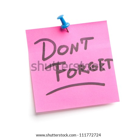 Sticky note with text Don't forget on it, isolated on white background - stock photo