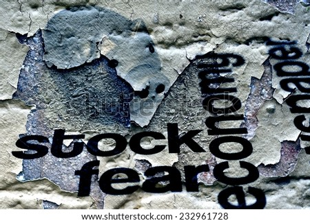 Stock and fear concept on grunge background - stock photo