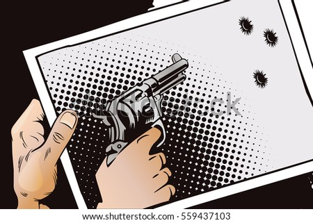 Stock illustration. Hands of people in the style of pop art and old comics. Hand with photo. Gun shoots on photo.
