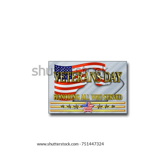 Stock Illustration - Veterans Day, 3D Illustration, Honoring all who served, American holiday template.