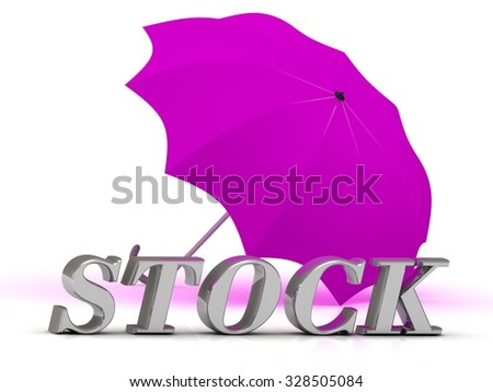 STOCK- inscription of silver letters and umbrella on white background