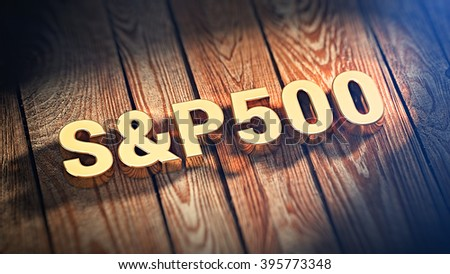 """Stock market index. The word """"S&P500"""" is lined with gold letters on wooden planks. 3D illustration graphics - stock photo"""
