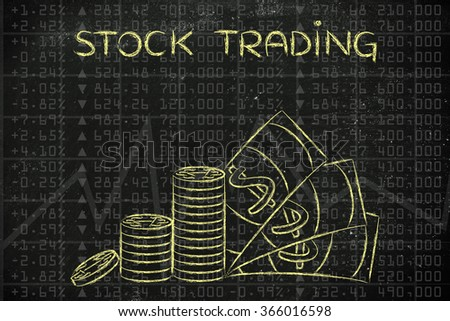 stock trading: stack of coins and cash on top of financial market data - stock photo