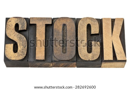 stock word - business concept - isolated text in vintage letterpress wood type - stock photo