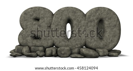 stone number eight hundred on white background - 3d rendering - stock photo