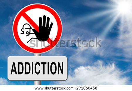 stop addiction drug and alcohol prevention rahabilitation warning sign - stock photo