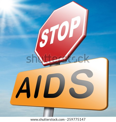 stop aids promote safe sex and prevent infection and use condom