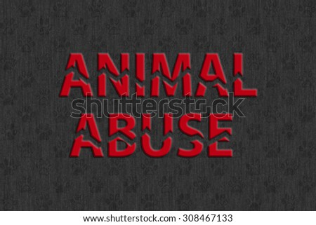 Stop animal abuse - red broken text on faint paw print background