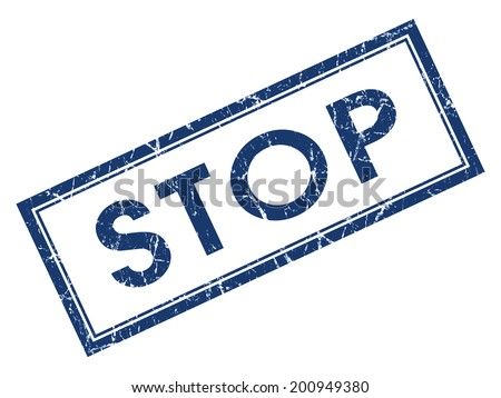 Stop blue square grungy stamp isolated on white background - stock photo