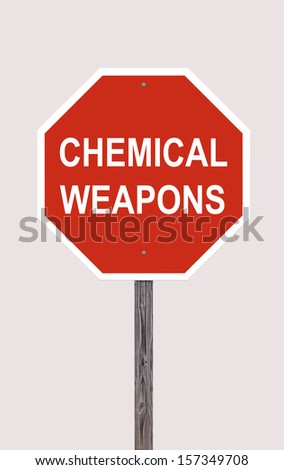 Stop Chemical Weapons - Stop Sign On White - stock photo
