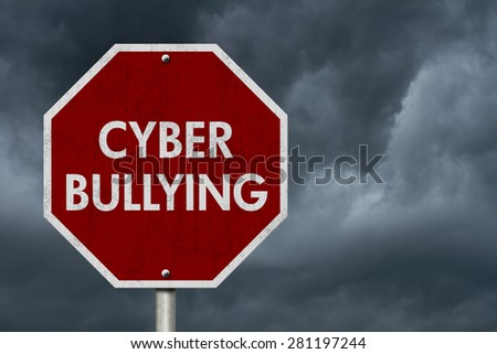 Stop Cyber Bullying Road Sign, Stop sign with words stop Cyber Bullying with stormy sky background - stock photo