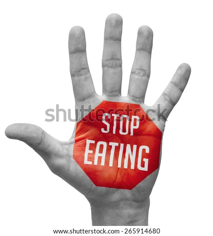 Stop Eating Sign Painted - Open Hand Raised, Isolated on White Background. - stock photo