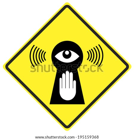 Stop eavesdropping. Privacy at stake through surveillance, stop Big Brother watching you - stock photo