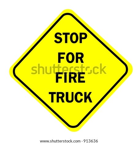 Stop for fire truck sign isolated on a white background