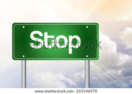 Stop Green Road Sign, Business Concept - stock photo