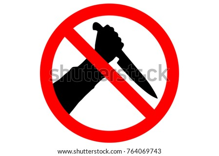 STOP KNIVES sign. Silhouette of human hand with killing knife in red circle.