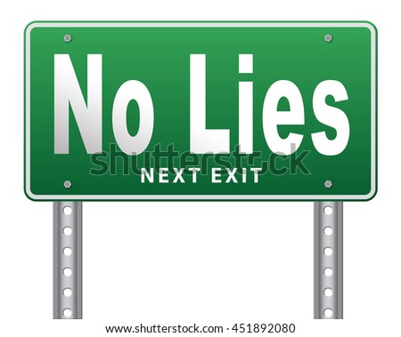 stop lies no more lying tell the truth 3D illustration, isolated, on white - stock photo