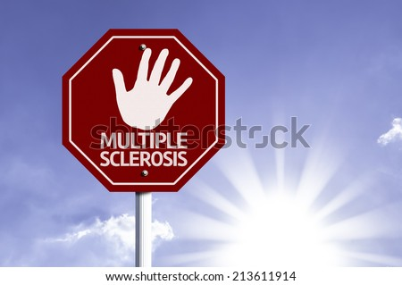 Stop Multiple Sclerosis red sign with sun background  - stock photo