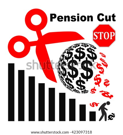 Stop Pension Cuts. Appeal not to lower the retirement benefits for retirees - stock photo