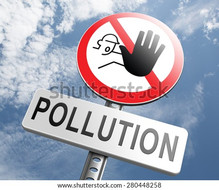 stop pollution reuse and recycle go green renewable energy and sustainable agriculture reduce waste - stock photo