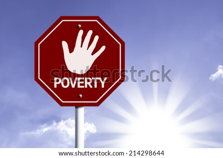 Stop Poverty red sign with sun background  - stock photo