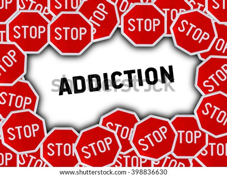 Stop sign and word addiction