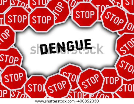 Stop sign and word dengue