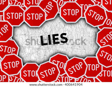Stop sign and word lies - stock photo