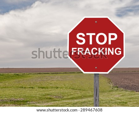 Stop Sign Asking To Halt Fracking - stock photo