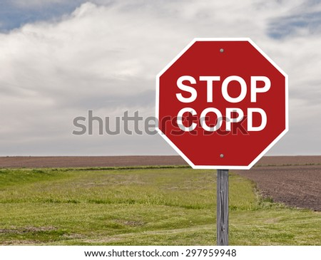 Stop Sign For Awareness Of COPD Addition to Sign Set Series - stock photo