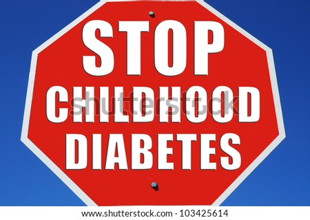 "Stop sign reading ""Stop childhood Diabetes"" - stock photo"