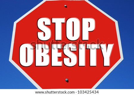 "Stop sign reading ""Stop Obesity"" - stock photo"
