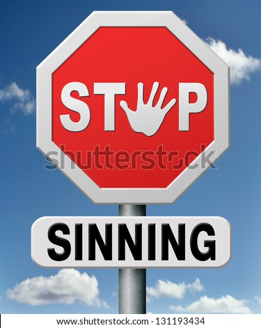 stop sinning resist temptation and go to heaven and not to hell resist to the devil listen to God - stock photo