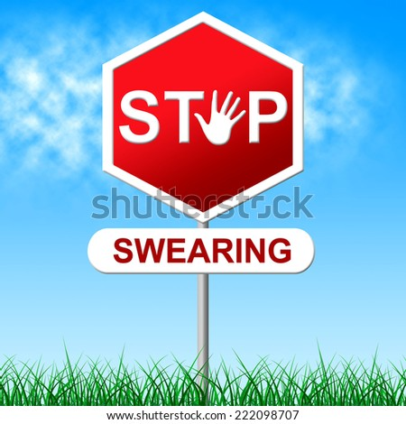 Stop Swearing Representing Bad Words And Abuse