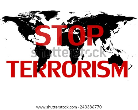 Stop terrorism,world map, and white background - stock photo