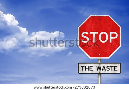 Stop - The Waste