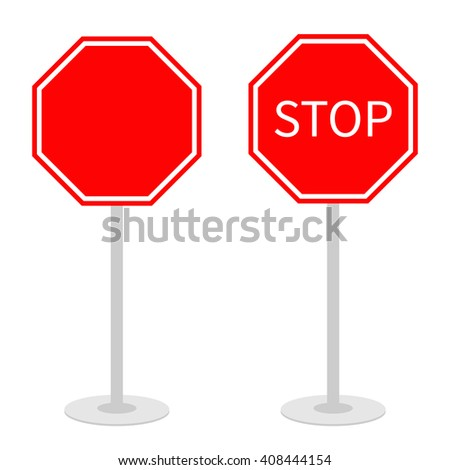 Stop traffic warning road sign set with stand. Prohibition no symbol. Template Isolated on white background. Flat design