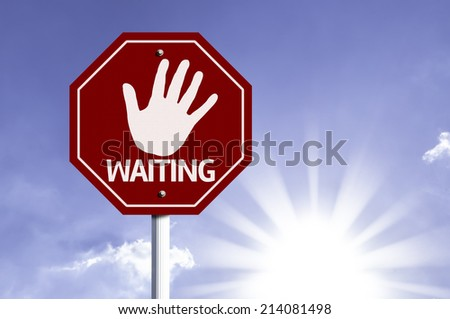 Stop Waiting red sign with sun background  - stock photo
