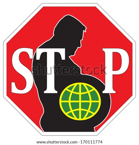 Stop worldwide obesity. On third of the global population is supposed to have gained to much weight  - stock photo