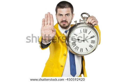 Stop, you're late, shows a businessman