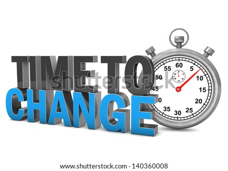 Stopwatch with text Time To Change. White background. - stock photo