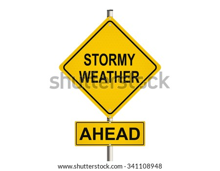 Stormy weather ahead. Road sign on the white background. Raster illustration.
