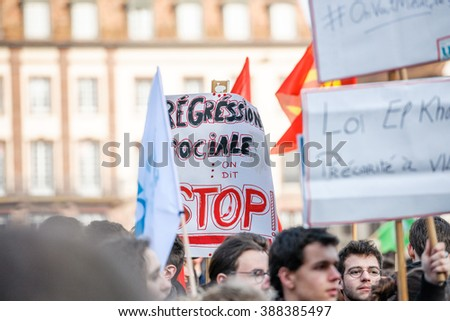 STRASBOURG, FRANCE - 9 MAR 2016: Thousands of people demonstrate in Place Kleber as part of nationwide day of protest against proposed labor reforms by Socialist Government