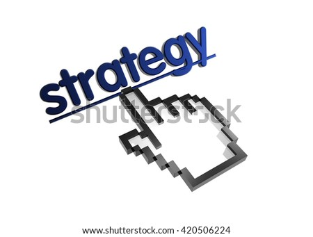 strategy. 3d rendered inscription. Link and finger, pointer. Isolated on white - stock photo